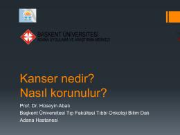 Kanser nedir? - Medikal Onkolog – Prof. Dr. Hüseyin ABALI