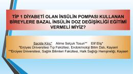 Tip 1 Diyabeti Olan İnsülin Pompası Kullanan Bireylere