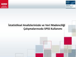 İstatistiksel Analizlerinizde ve Veri Madenciliği Çalışmalarınızda