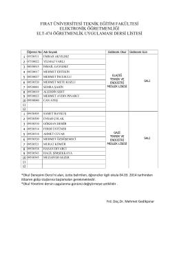 2013-14 Öğretim yılı EĞT 474 Öğretmenlik Uygulaması