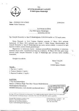 Müdürlüğümüzün konu ile ilgili 25/04/2014 tarihli ve 1678893 sayılı