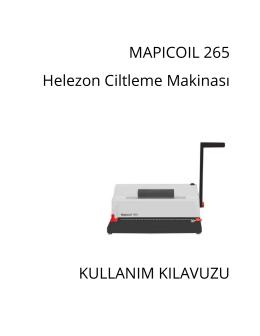 MAPICOIL 265 Helezon Ciltleme Makinası KULLANIM