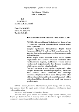 İlgili Kanun / Madde 6100 S. HMK/177 T.C YARGITAY 22. HUKUK