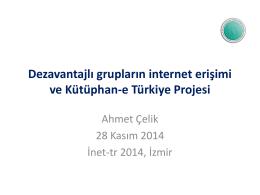 Dezavantajlı grupların internet erişimi ve Kütüphan-e Türkiye - Inet-tr