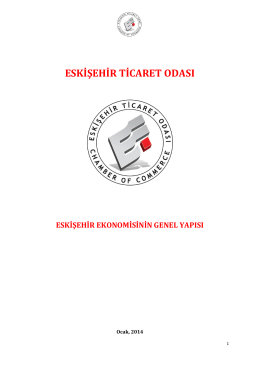 GENERAL STRUCTURE OF ESKİŞEHİR ECONOMY AND
