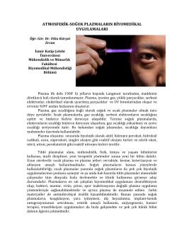 atmosferik-‐soğuk plazmaların biyomedikal uygulamaları