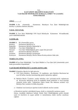 tc kastamonu belediye başkanlığı yazı işleri müdürlüğü kuruluş