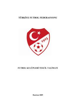 Kulüp Tescil Talimatı - Türkiye Futbol Federasyonu