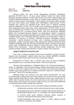 Karar No : 117 Karar Tarihi : 22/01/2014 Marmara Ereğlisi lçe Seçim
