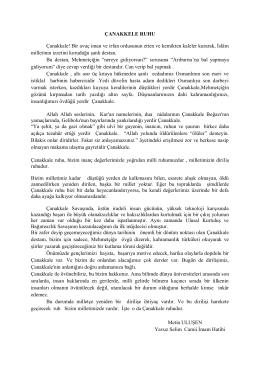 ÇANAKKELE RUHU Çanakkale! Bir avuç iman ve irfan ordusunun