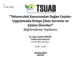 18 kasım 2014 tsuab hukuk musavırı sn. dr. ayse saadet
