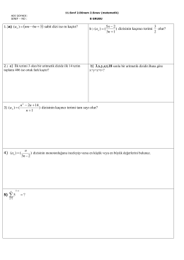 sabit dizi ise m kaçtır? dizisinin kaçıncı terimi olur? ) 1 14 2 ()( + +