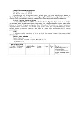 Tunceli Üniversitesi Rektörlüğünden: İlan Tarihi : 10.11.2014 Son