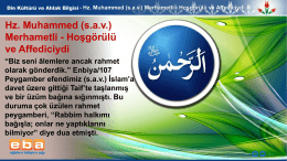 Hz. Muhammed (s.a.v.) Merhametli - Hoşgörülü ve Affediciydi