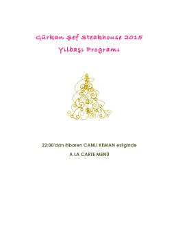 Gürkan Şef Steakhouse 2015 Yılbaşı Programı