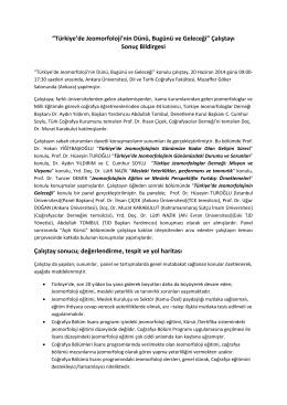 Türkiyede jeomorfolojinin Dünü Bugünü Geleceği Çalıştayı Sonuç