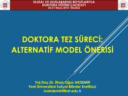 Doktora Tez Süreci Alternatif Model Önerisi