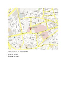 Gaziler caddesi No: 315 Yenişehir/İZMİR Tel: 0(232) 293 80 00 Fax