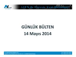 GÜNLÜK BÜLTEN 14 Mayıs 2014