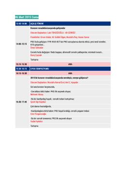 06 Mart 2015 Cuma - Kardiyoloji ve Kalp Damar Cerrahisi Zirvesi