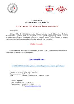 İŞKUR DESTEKLERİ BİLGİLENDİRME TOPLANTISI Kayıt için