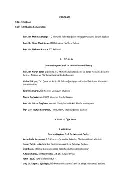 PROGRAM 9.00 - 9.30 Kayıt 9.30 - 10.00 Açılış Konuşmaları Prof. Dr
