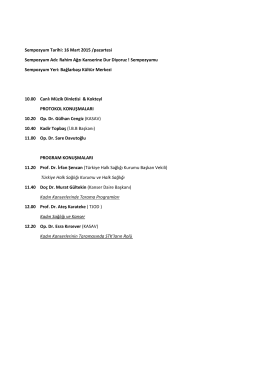 Sempozyum Tarihi: 16 Mart 2015 /pazartesi Sempozyum Adı: Rahim