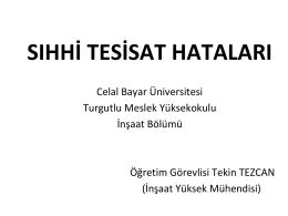 sıhhi tesisat hataları - Celal Bayar Üniversitesi