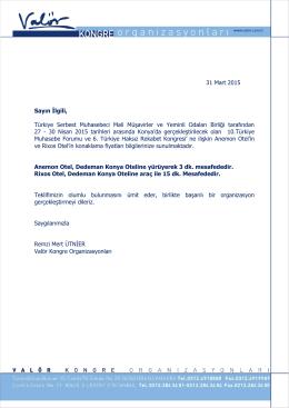 31 Mart 2015 Sayın İlgili, Türkiye Serbest Muhasebeci Mali