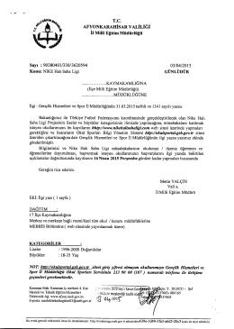 Müdürlüğümüzün konu ile ilgili 03/04/2015 tarih ve 3620594 sayılı