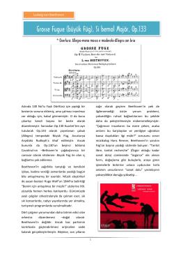 Grosse Fugue (büyük Füg), Si bemol Majör, Op.133