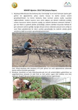 Ağustos - 2014 Aylık Çalışma Raporu için tıklayınız.