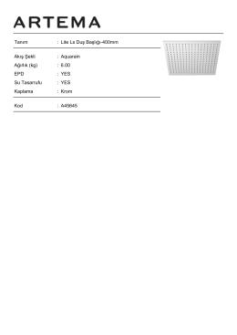 Tanım : Lite Ls Duş Başlığı-400mm Akış Şekli : Aquarain