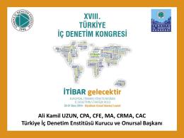 Ali Kamil UZUN, CPA, CFE, MA, CRMA, CAC Türkiye İç