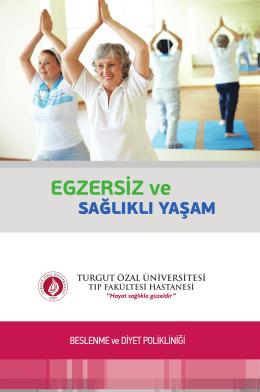 EGZERSİZ ve - Turgut Özal Üniversitesi Hastanesi