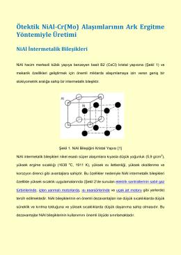 Ötektik NiAl-Cr(Mo) Alaşımlarının Ark Ergitme Yöntemiyle Üretimi