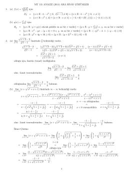 MT 131 ANAL˙IZ (2014) ARA SINAV C¸ ¨OZ¨UMLER 1. (a) f(x) = için