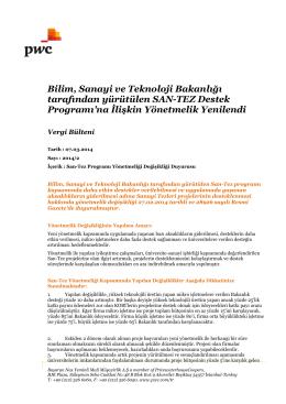 Bilim, Sanayi ve Teknoloji Bakanlığı tarafından yürütülen SAN-TEZ