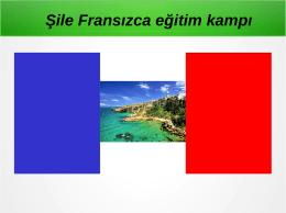 Şile Fransızca eğitim kampı