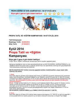 Eylül 2014 Propa Tatil ve +Eğitim Kampanyası