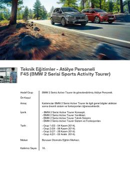 Atölye Personeli F45(BMW 2 Serisi Sports