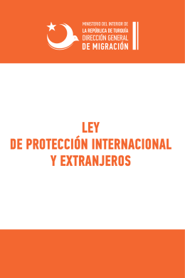 LEY DE PROTECCIÓN INTERNACIONAL Y EXTRANJEROS