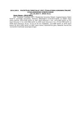 2014/6911 polietilen tereftalat (pet) ithalatında korunma önlemi