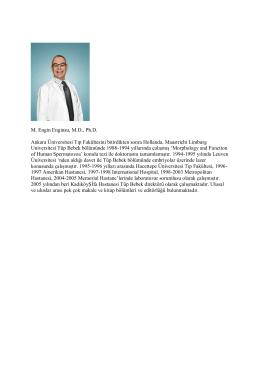 M. Engin Enginsu, M.D., Ph.D. Ankara Üniversitesi Tıp