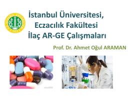 İstanbul Üniversitesi, Eczacılık Fakültesi İlaç AR-GE Çalışmaları