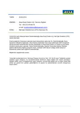 TARİH : 25.06.2014 KİMDEN : Aksa Enerji Üretim A.Ş. Yatırımcı