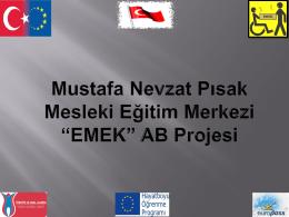 """Mustafa Nevzat Pısak Mesleki Eğitim Merkezi """"Eurocer"""" AB Proje"""