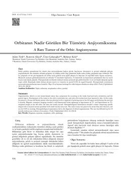 Orbitanın Nadir Görülen Bir Tümörü: Anjiyomiksoma A Rare Tumor