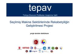 Seçilmiş Makine Sektörlerinde Rekabetçiliğin Geliştirilmesi Projesi