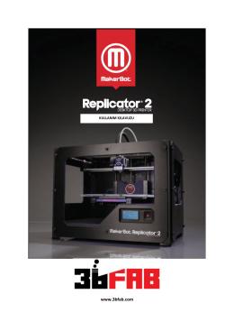 MakerBot Teknik Özellikleri ve Kullanma Klavuzu için
